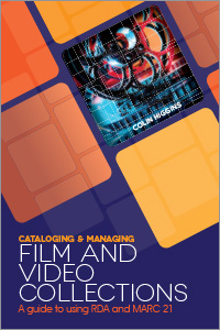 Cataloguing and Managing Film & Video Collections